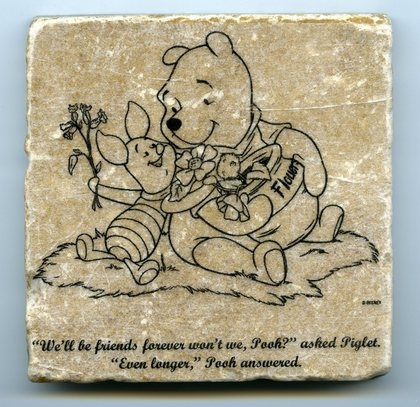 Pooh Quote Wall Art Tumbled Tile Coaster Natural Stone Friends Forever
