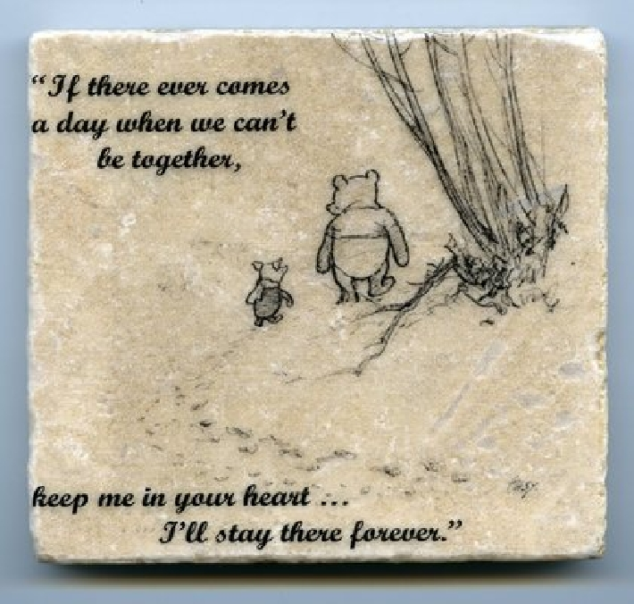 Winnie the pooh quote wall art tumbled tile coaster natural stone piglet if there ever comes no - Forever tile and stone ...