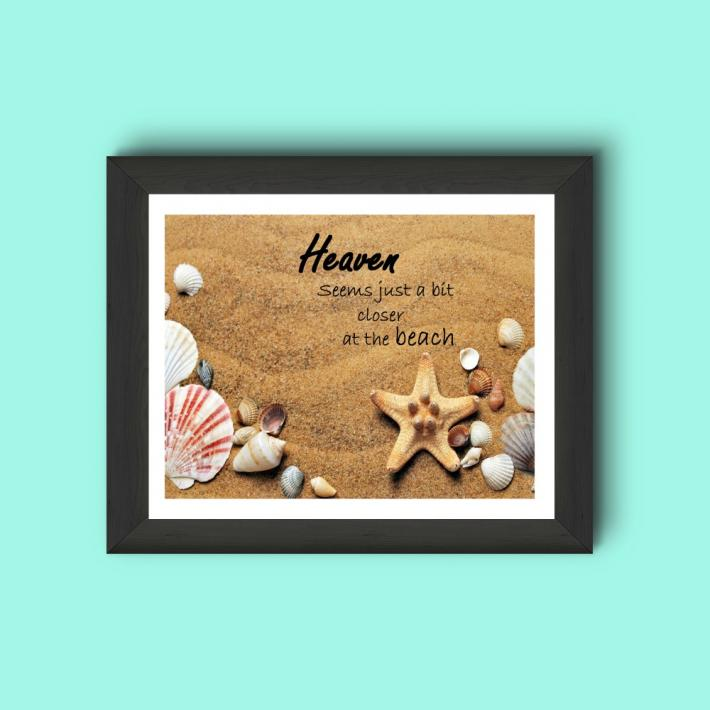 Heaven Seems Just a Bit Closer at the Beach Digital File PNG 300 DPI Wall Art