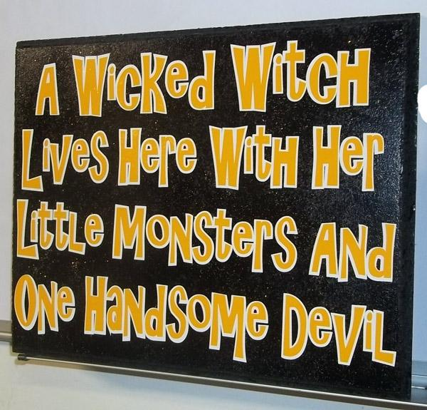 Cute Wicked Witch Sign