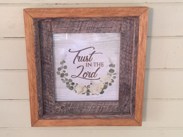 Trust In The Lord Weathered Oak and Pine Wood Picture