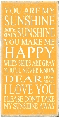 You Are My Sunshine Wooden Shabby Chic Primitive sign