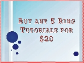 Buy any 5 Ring Tutorials for 20