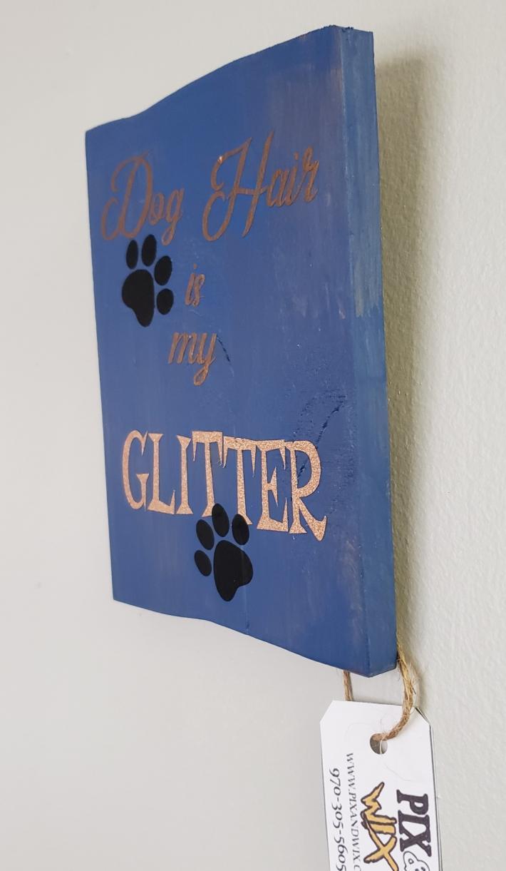 Dog Hair is My Glitter Vertical