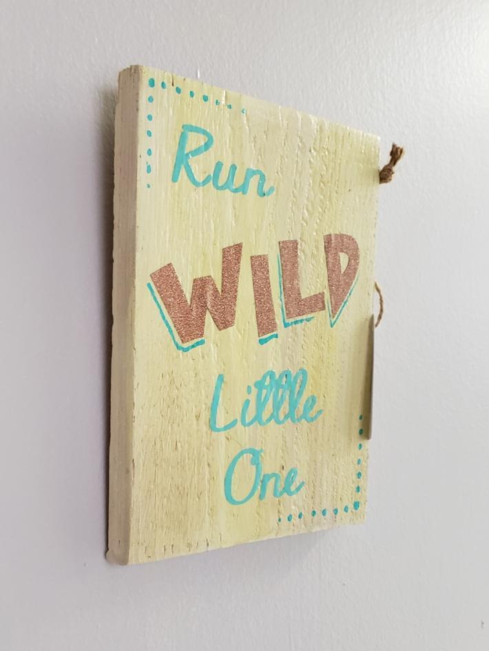 Run Wild Little One Sign Children Room