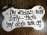 Wood sign Dog bone  Dogs Nose Art on windows