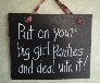 Big Girl Panties Diva sign