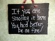 No Smoking sign funny humor